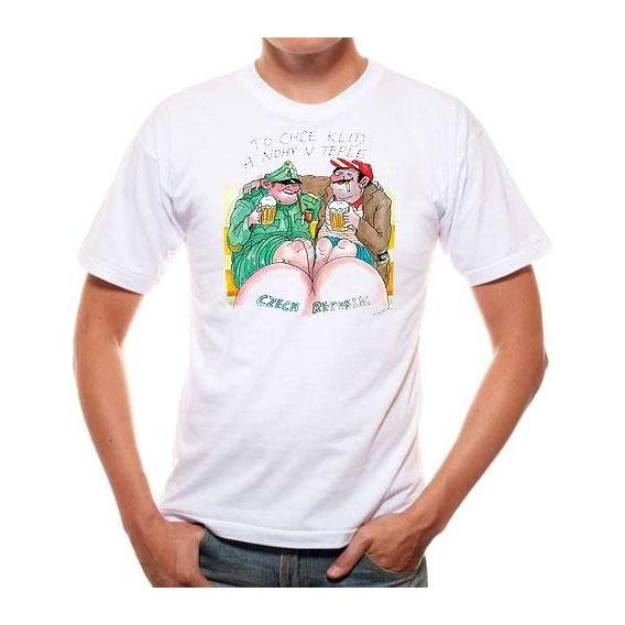 Pivrnec - tričko s potlačou - to chce kľud a nohy v teple