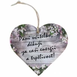 Bohemia Gifts - dřevěné srdce 13 cm - pro paní učitelku